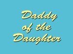 Daddy of the Daughter