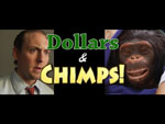 Dollars and Chimps!